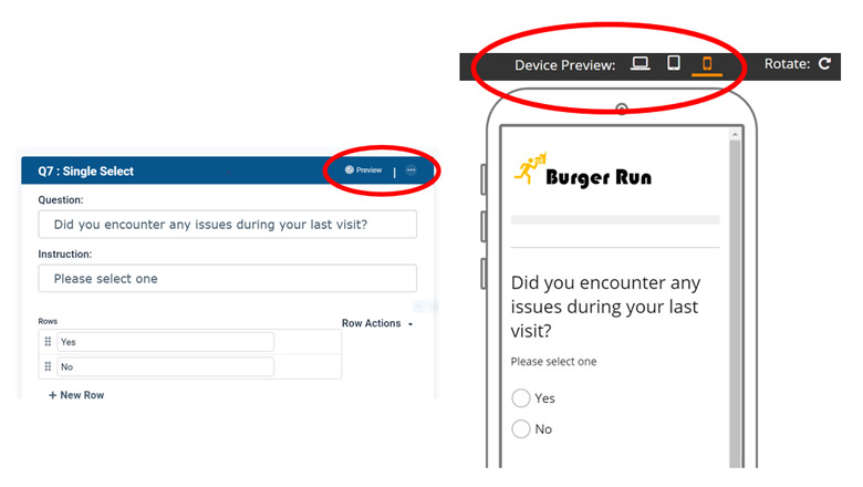 When building survey questions you can use the device preview option to see how your questions will look on screen.