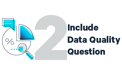 Include Data Quality Question