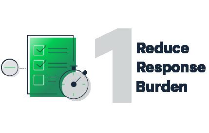 Reduce Response Burden